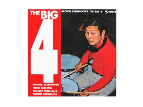 THE BIG 4[廃盤]/ジョージ川口とビッグ4
