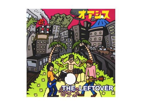 オアシス[廃盤]/THE LEFTOVER