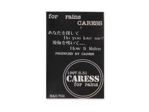for rains[デモテープ]/CARESS