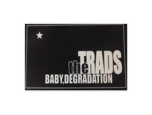 BABY DEGRADATION[デモテープ]/the TRADS
