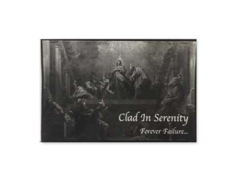 Forever Failure[自主制作デモテープ]/Clad In Serenity