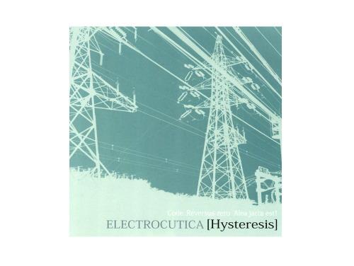 Hysteresis[限定CD]/ELECTROCUTICA(Treow)