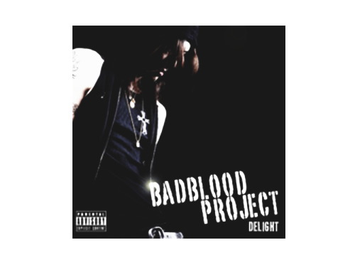 DELIGHT[限定CD]/BADBLOOD PROJECT