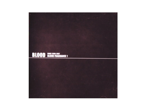 BLOOD FRAGRANCE 1[通販限定CD]/BLOOD