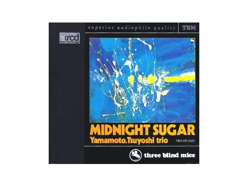 ミッドナイト・シュガー(MIDNIGHT SUGAR)XRCD盤[廃盤]/山本剛トリオ