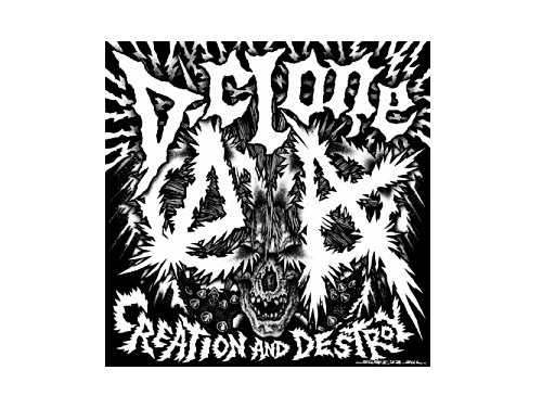 CREATION AND DESTROY[廃盤]/D-CLONE