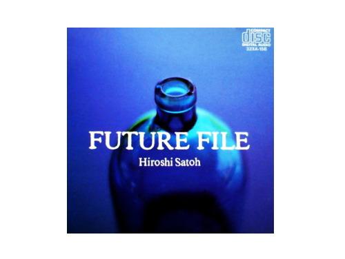 Future File 87年盤[廃盤]/佐藤博