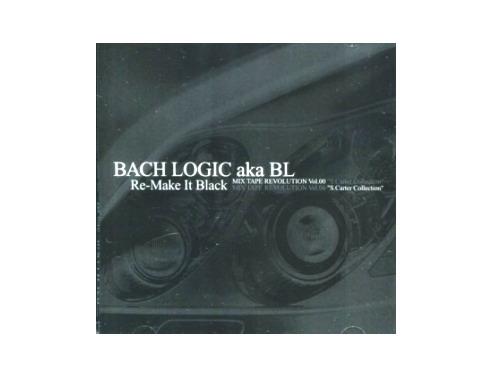 Re-Make It Black プロモ盤[非売品]/BACH LOGIC aka BL