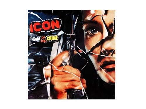 Night OF THE CRIME 93年盤[廃盤]/ICON