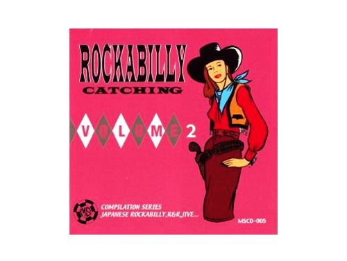 ROCKABILLY CATCHING VOL.2[廃盤]/オムニバス