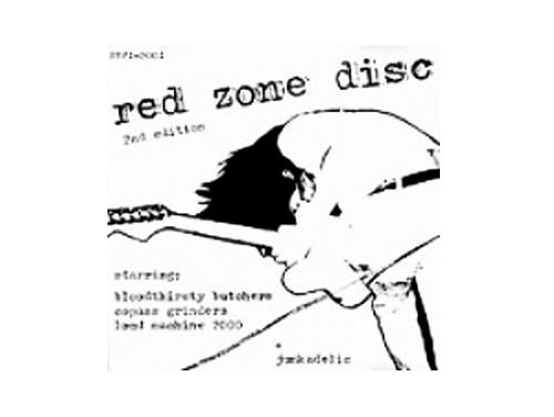 RED ZONE DISC 2nd edition[廃盤]/bloodthirsty butcher…
