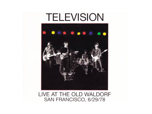 Live At The Old Waldorf 03年[5000枚限定盤]/Television