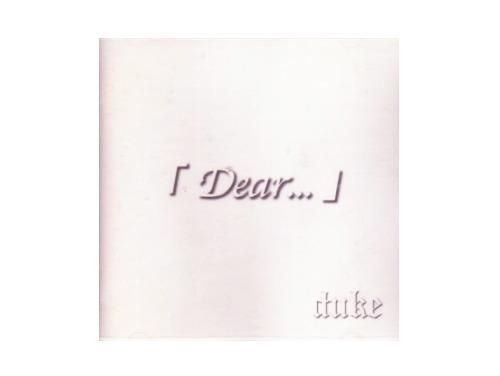 Dear...[廃盤]/duke