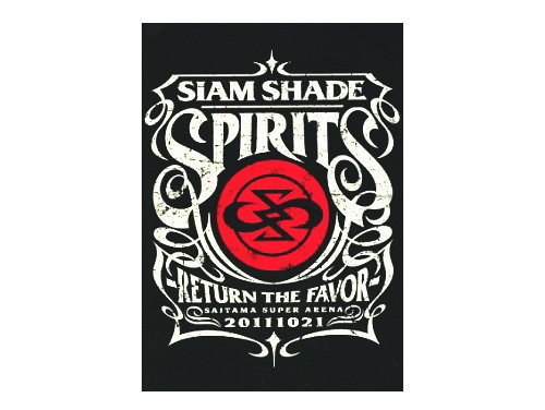 SIAM SHADE SPIRITS -RETURN THE FAVOR-[通販限定DVD]/SIAM SHADE(シャムシェイド)