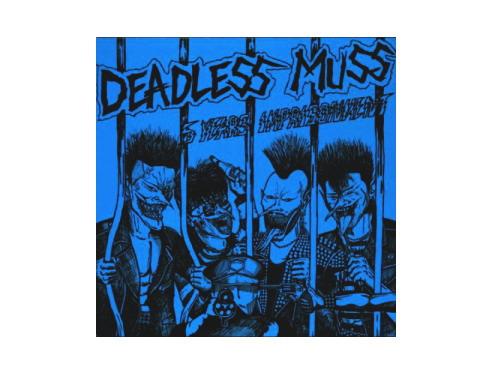 5 YEARS IMPRISONMENT +7 Tracks[廃盤]/DEADLESS MUSS
