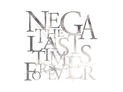 THE LAST TIMES FOREVER[限定CD]/NEGA(ネガ)