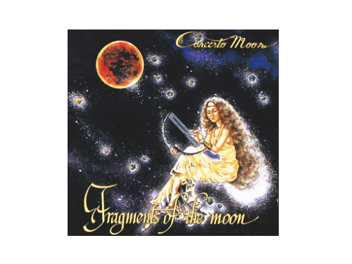 Fragments Of The Moon 97年盤[廃盤]/Concerto Moon