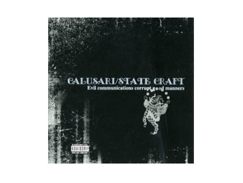 evil communications corrupt god manners[廃盤]/CALUSARI / STATE CRAFT
