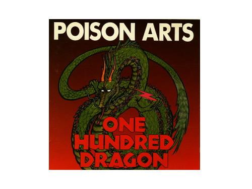 ONE HUNDRED DRAGON[廃盤]/POISON ARTS