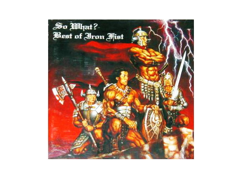 Best of Iron Fist[廃盤]/SO WHAT?