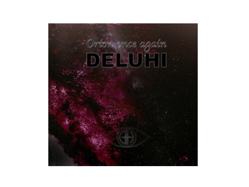 Orion once again[廃盤]/DELUHI