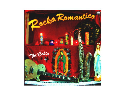 ROCKA ROMANTICO 通常盤[廃盤]/THE COLTS