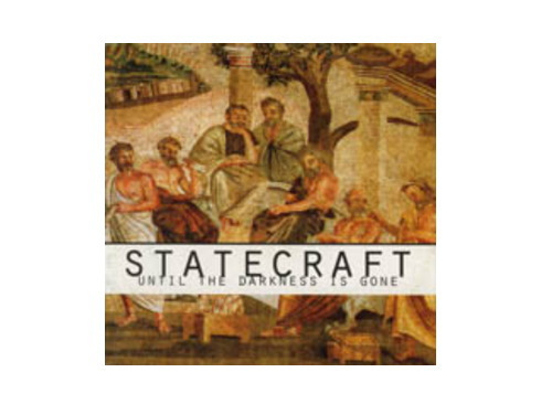 UNTIL THE DARKNESS IS GONE[廃盤]/STATECRAFT