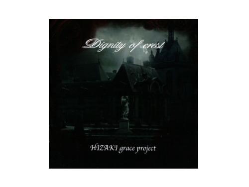 Dignity of crest 通常盤[廃盤]/HIZAKI grace project
