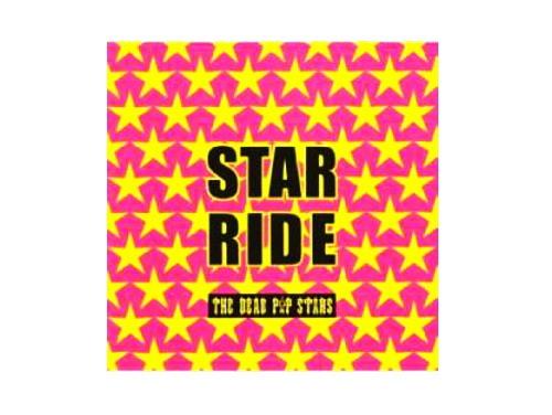 STAR★RIDE[廃盤]/THE DEAD P☆P STARS(d.p.s)