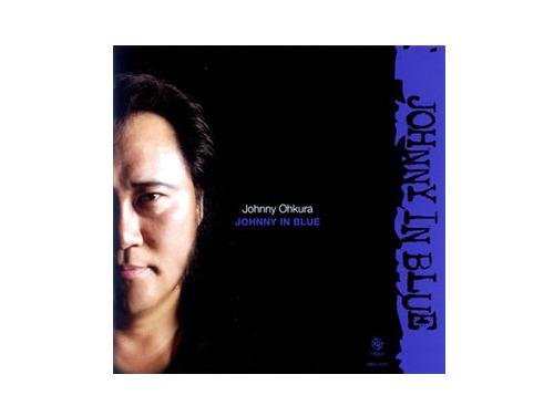 JOHNNY IN BLUE[廃盤]/ジョニー大倉