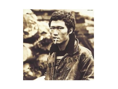 TROUBLE MAKER 07年盤/ジョニー大倉