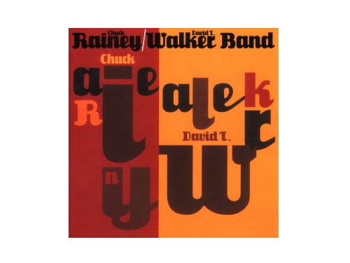 Rainey/Walker Band[廃盤]/Chuck Rainey David T.Walker Band