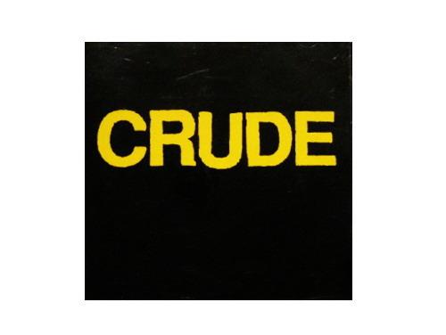 CRUDE[廃盤]/CRUDE