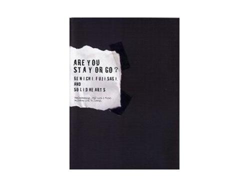 ARE YOU STAY OR GO?[限定DVD]/KENICHI FUJISAKI AND SO…