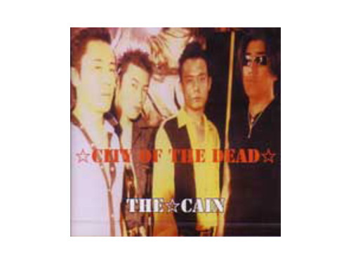 CITY OF THE DEAD[廃盤]/THE CAIN
