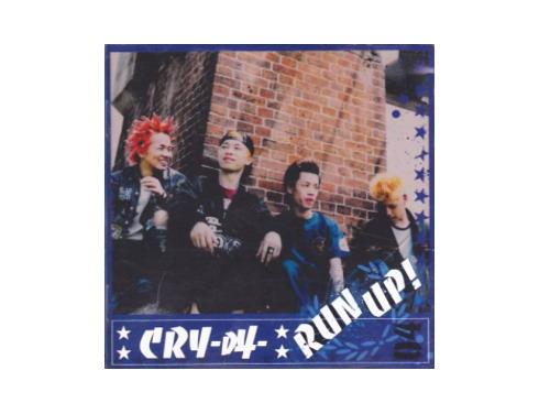 RUN UP![廃盤]/CRY-叫-