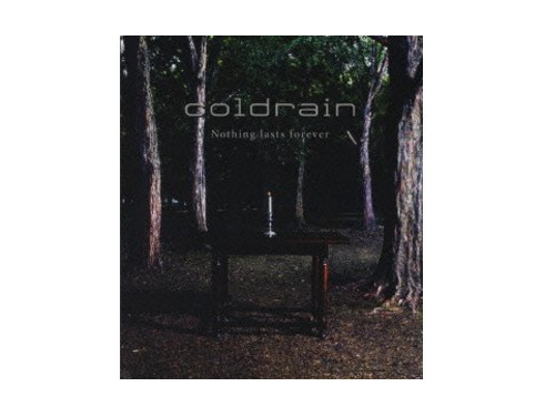 Nothing lasts forever 初回盤[限定CD]/coldrain