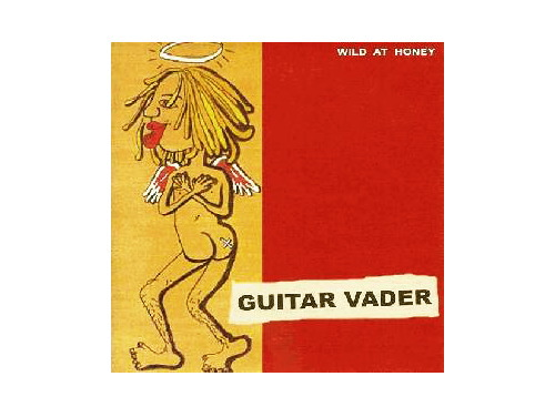 WILD AT HONEY[廃盤]/GUITAR VADER