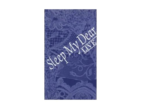 Sleep My Dear LIVE[廃盤VHS]/Sleep My Dear