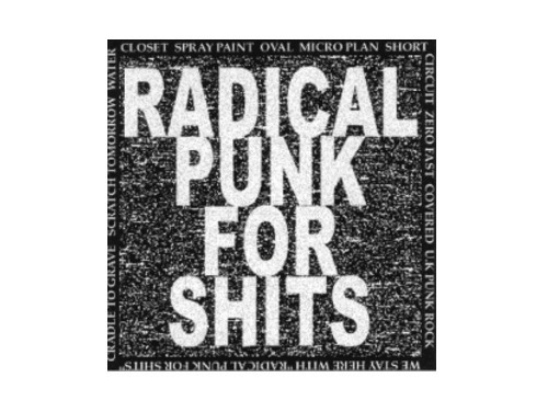 RADICAL PUNK FOR SHITS[廃盤]/オムニバス