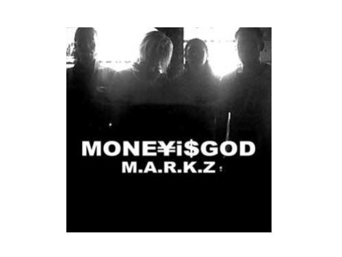 M.A.R.K.Z[廃盤]/MONEYiSGOD