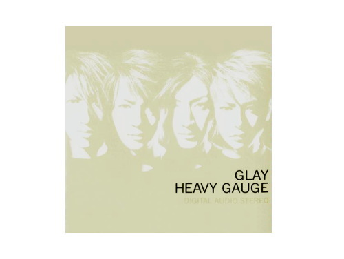 HEAVY GAUGE[廃盤]/GLAY