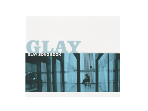 略奪愛 アブない女~GLAY SONG BOOK/GLAY