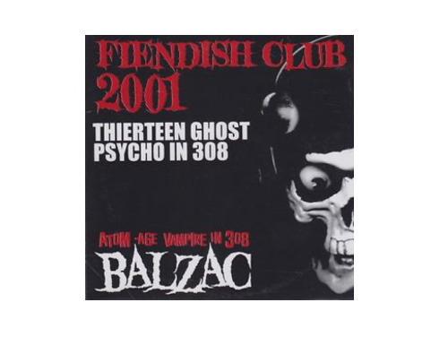 FIENDISH CLUB 2001 THIERTEEN GHOST PSYCHO IN 308[FC限定CD]/BALZAC