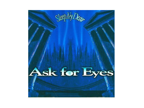 Ask for Eyes(TKCF-77001)[廃盤]/Sleep My Dear
