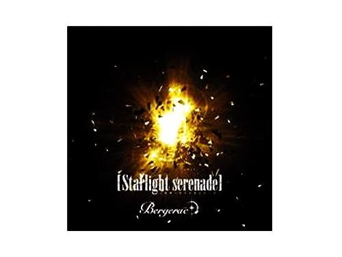 Starlight serenade/Bergerac