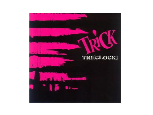 TRI[CLOCK][廃盤]/TRiCK
