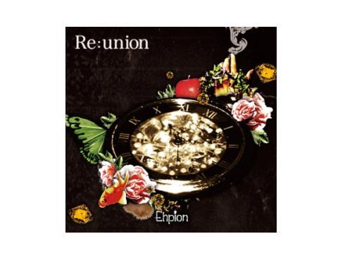 Re:union[廃盤]/Ehpion