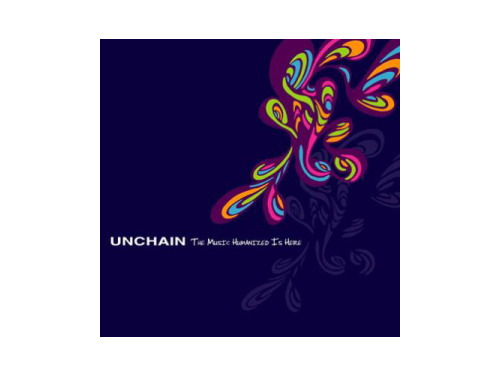 THE MUSIC HUMANIZED IS HERE[廃盤]/UNCHAIN