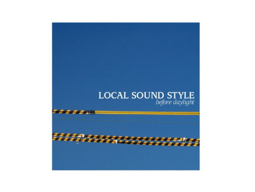 before daylight[廃盤]/LOCAL SOUND STYLE